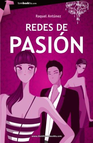 9788499673790: Redes de pasion (Tombooktu Chick-Lit Series) (Spanish Edition)