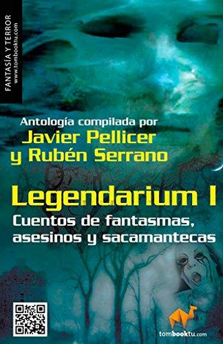 9788499673837: Legendarium I: Asesinos, sacamantecas y fantasmas (Tombooktu Terror Series) (Spanish Edition)