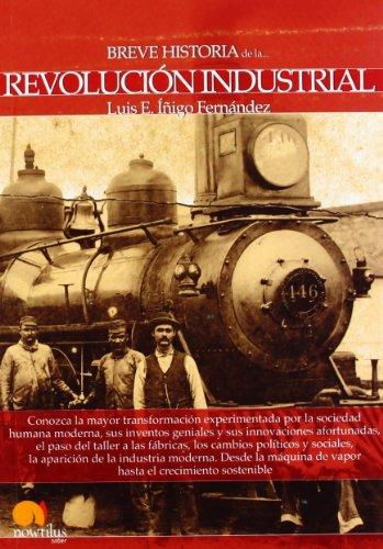 9788499674124: Breve historia de la Revolución Industrial