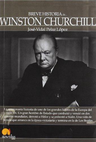 9788499674209: Breve historia de Winston Churchill
