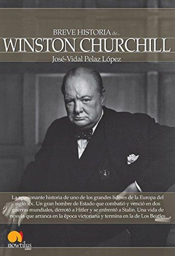 9788499674216: Breve historia de Winston Churchill (Breve Historia Series) (Spanish Edition)