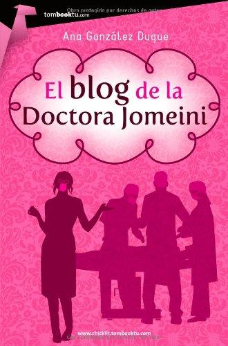 9788499674254: El blog de la Doctora Jomeini
