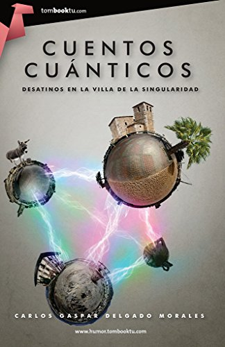 9788499674308: Cuentos cuánticos (Tombooktu humor)