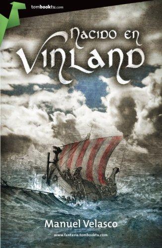 9788499674315: Nacido en Vinland (Tombooktu Fantasia) (Spanish Edition)