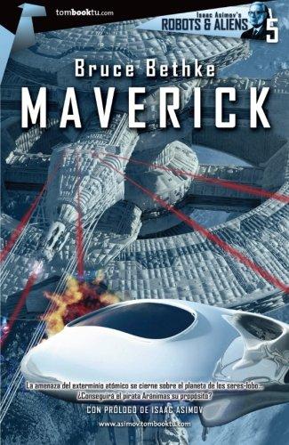 9788499674612: Maverick (Tombooktu asimov) (Spanish Edition)