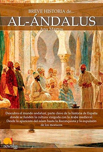 9788499674773: Breve historia de Al-Ándalus (Spanish Edition)