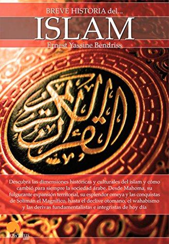 Breve Historia del Islam: Bendriss, Ernest Yassine