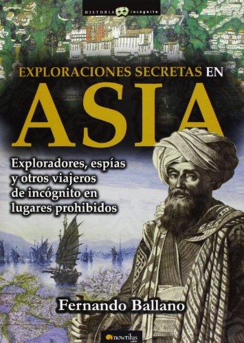 9788499674940: Exploraciones secretas en Asia