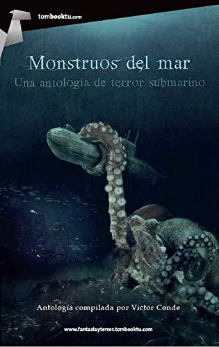 9788499675107: Monstruos del mar (Tombooktu Fantasia y Terror)