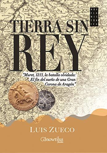 9788499675251: Tierra sin rey (Novela histórica) (Spanish Edition)