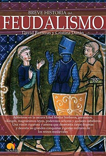 9788499675282: Breve historia del feudalismo (Spanish Edition)