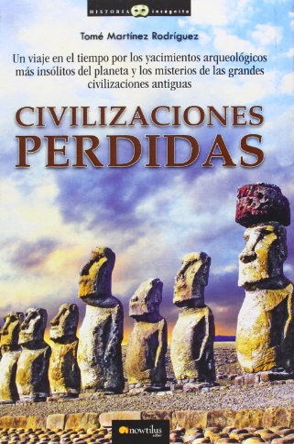 Civilizaciones perdidas: Tomé Martínez Rodríguez