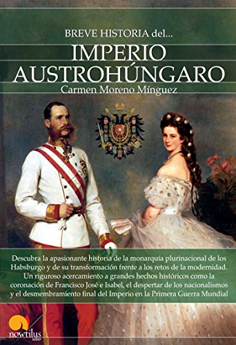 9788499677101: Breve historia del Imperio austrohúngaro