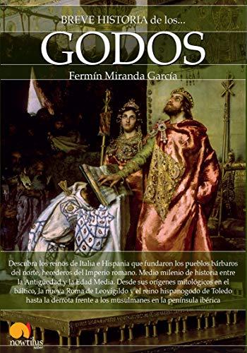 Breve Historia de Los Godos (Paperback): Fermin Miranda Garcia