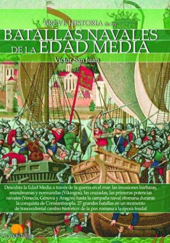 9788499678740: Breve historia de las Batallas navales de la Edad Media