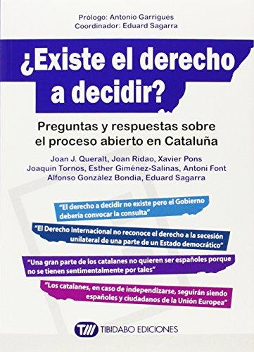 EXISTE EL DERECHO A DECIDIR?: PREGUNTAS Y: Queralt Jiménez, Joan