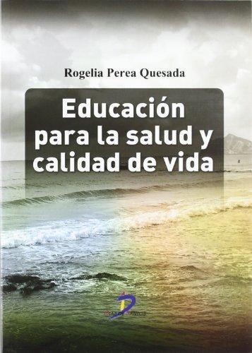 Educación para la salud y calidad de: Perea Quesada, Rogelia;