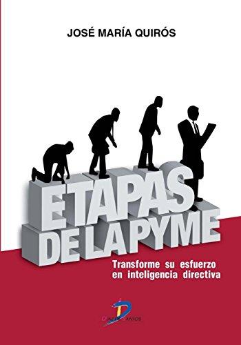 9788499690681: Etapas de la Pyme: Transforme su esfuerzo en inteligencia directiva