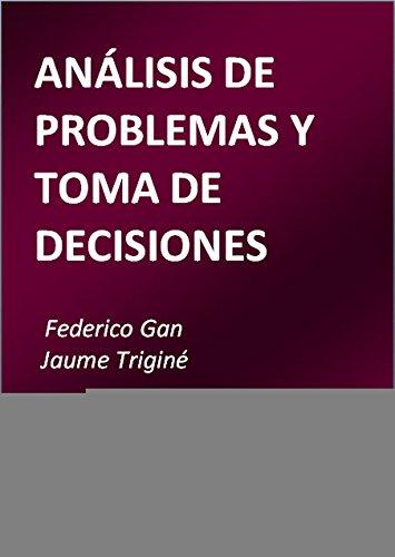 9788499694818: Análisis Y Problemas En La Toma De Decisiones