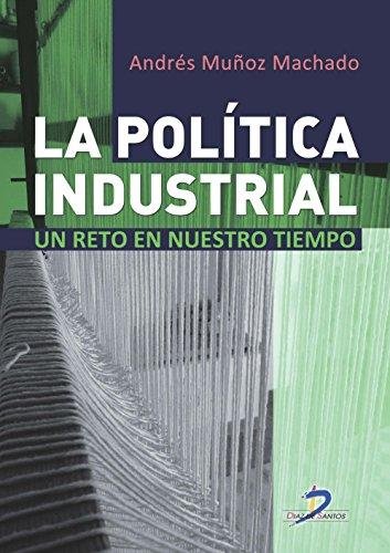 9788499695938: La política industrial