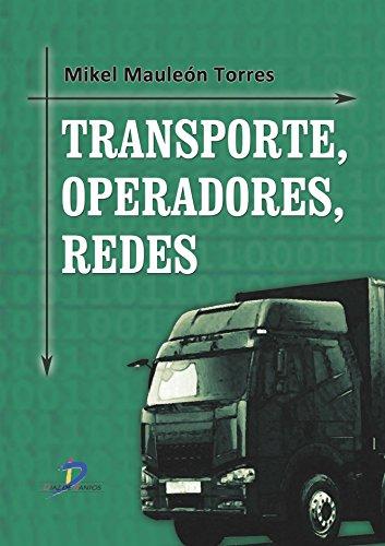 9788499696379: Transporte, operadores, redes