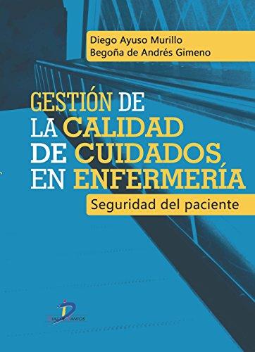 GESTION DE LA CALIDAD DE CUIDADOS EN: Diego Ayuso Murillo;