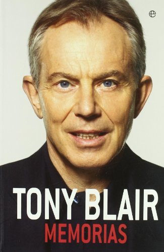 Memorias (9788499700328) by Tony Blair