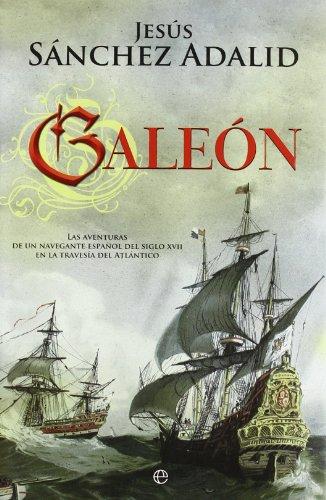 9788499700380: Galeon (Novela Historica(la Esfera))