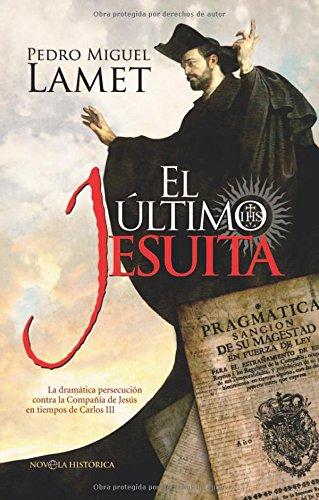 9788499700434: El último jesuita