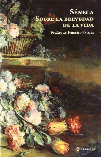 9788499700748: Sobre la brevedad de la vida / On the shortness of life (Spanish Edition)