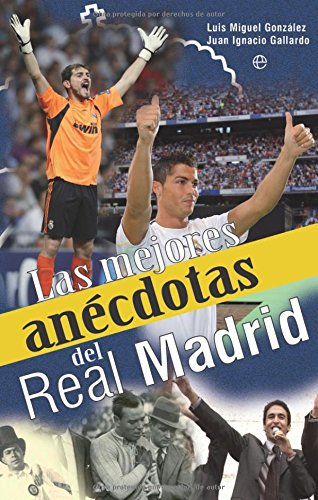 9788499700779: Las mejores anecdotas del Real Madrid / The Best Anecdotes of Real Madrid (Spanish Edition)