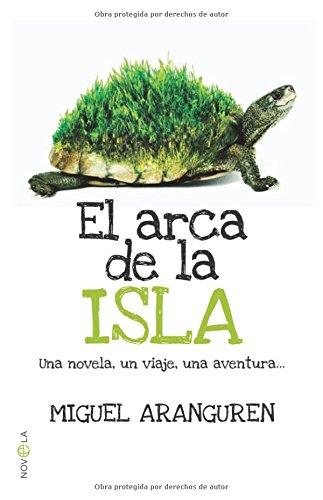 9788499700847: El arca de la isla / The ark of the island (Spanish Edition)
