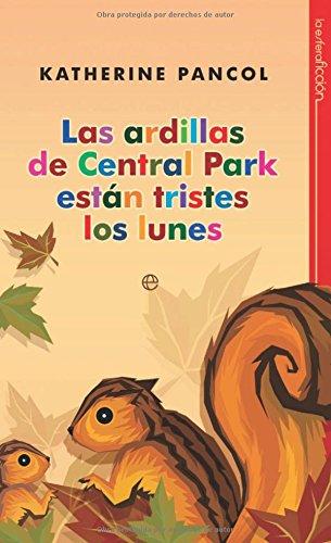 Las ardillas de Central Park estan tristes los lunes / Central Park's Squirrels are Sad on ...
