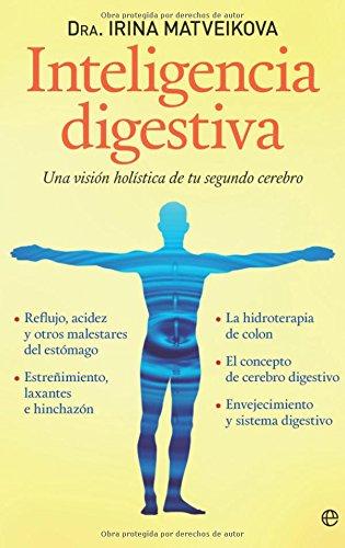 9788499700984: Inteligencia digestiva: una visión holística de tu segundo cerebro (Psicología y salud)