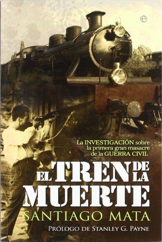 9788499701004: Tren de la muerte, el (Historia Del Siglo Xx)