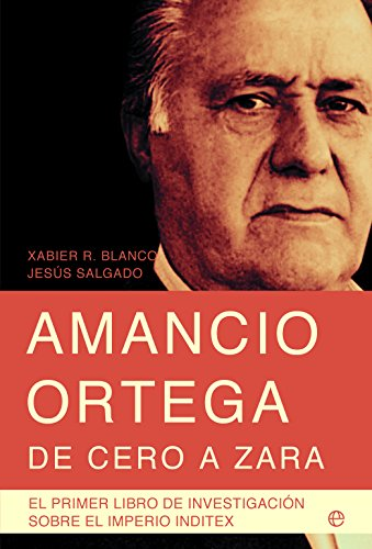 Amancio Orteg, de cero a Zara: El: Xabier (1973- ),