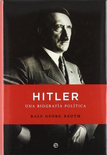 9788499703145: Hitler - una biografia politica (Biografias Y Memorias)
