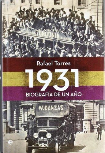 9788499703664: 1931. BIOGRAFIA DE UN AÑO