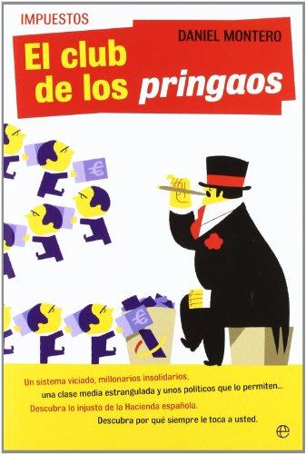 9788499703718: Impuestos - el club de los pringaos (Actualidad (esfera))