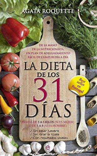 La dieta de los 31 días: Ágata Roquette
