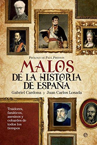 9788499705828: Los malos más malvados de la historia de España