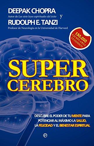9788499706184: Supercerebro. Descubre El Poder De Tu Mente Para Potenciar Al Máximo La Salud, La Felicidad Y El Bienestar Espiritual (Psicología)
