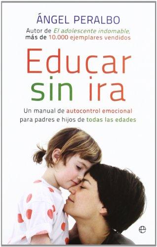 9788499707570: Educar sin ira (Bolsillo (la Esfera))