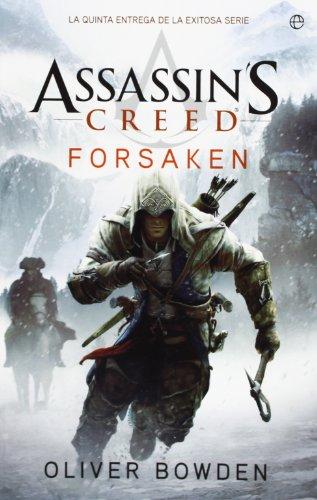 9788499708171: Assasin's Creed. Forsaken