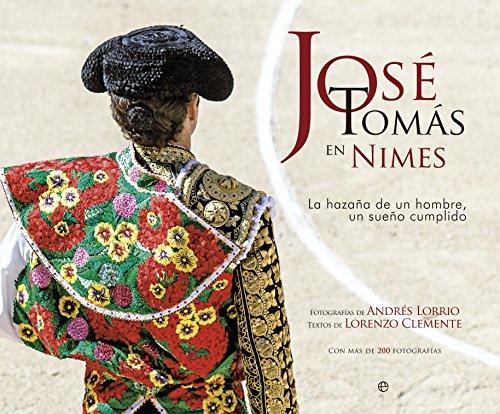 9788499708225: José Tomás en Nimes