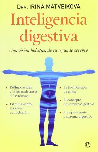 9788499708669: Inteligencia digestiva: Una visión holística de tu segundo cerebro