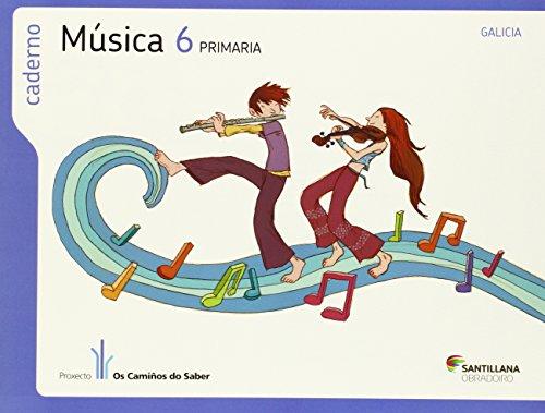 9788499721958: CADERNO MUSICA 6 PRIMARIA OS CAMIÑOS DO SABER - 9788499721958