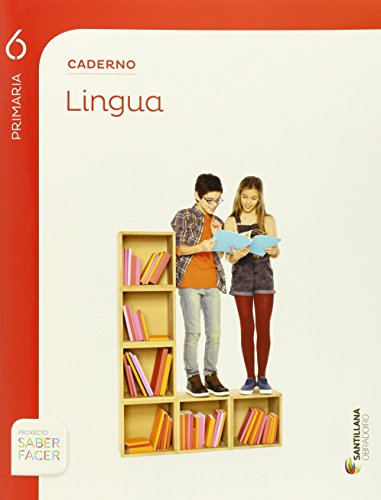 Caderno lingua 6 primaria saber facer obradoiro: Vv.Aa