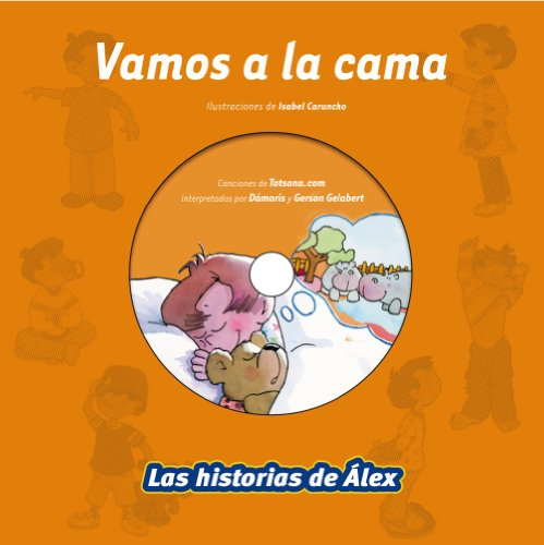 9788499740133: Vamos a la cama / We go to bed (Las Historias De Alex / the Stories of Alex) (Spanish Edition)