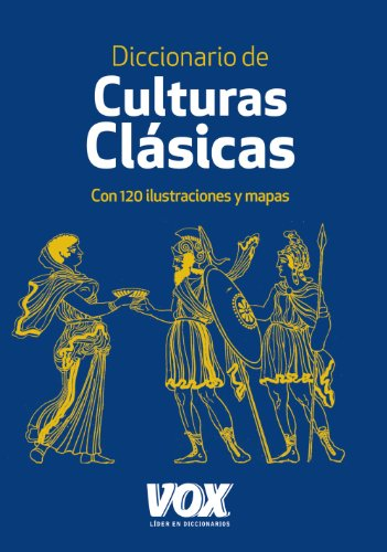9788499740317: Diccionario de culturas clásicas / Dictionary of classical cultures (Spanish Edition)